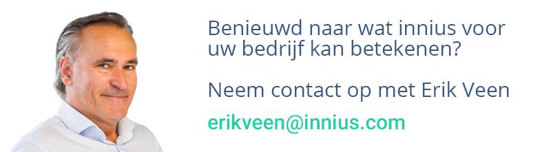 Benieuwd naar wat innius voor uw bedrijf kan betekenen? Contact Erik Veen.