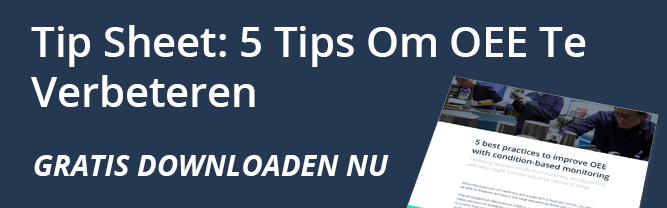 Tip sheet 5 tips om OEE te verbeteren gratis downloaden nu